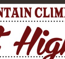 Mountain Climbers Get Higher Sticker