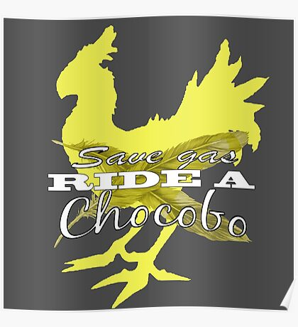 save gas ride a chocobo final fantasy  Poster