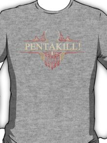 Red PENTAKILL! T-Shirt
