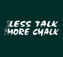 Rock Climbing Less Talk More Chalk T-Shirt