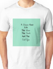 A Womans Place-Turqouise Unisex T-Shirt