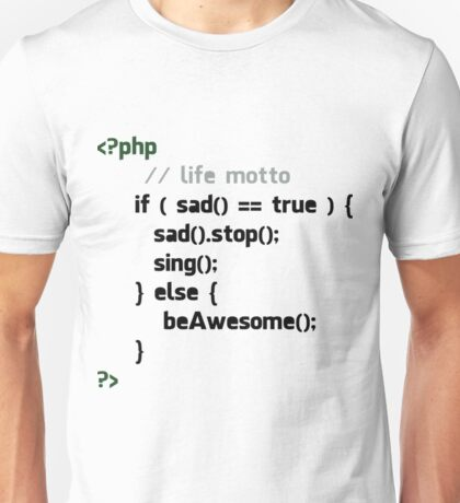 Be Awesome- funny programmer shirt Unisex T-Shirt