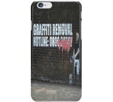 Graffiti Removal Hotline iPhone Case/Skin