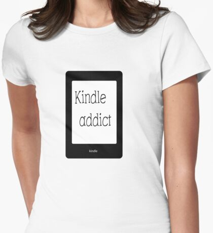 Kindle addict Womens Fitted T-Shirt