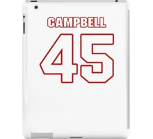 NFL Player Stephen Campbell fortyfive 45 iPad Case/Skin