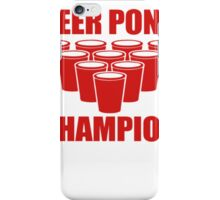 Beer Pong Champion iPhone Case/Skin