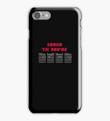 Shred 'Til You're Dead - Guitar Chords - Design Red Text on Black iPhone Case/Skin