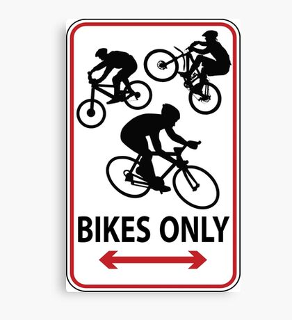 Bikes Only Canvas Print