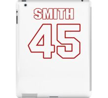 NFL Player Jacques Smith fortyfive 45 iPad Case/Skin