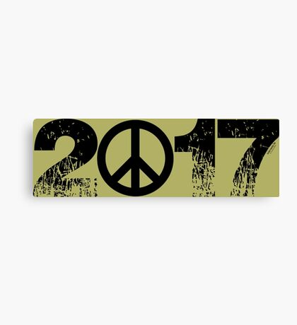2017:  The choice is WAR or PEACE.... Canvas Print