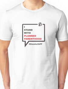 I Stand With Planned Parenthood #standwithpp Unisex T-Shirt