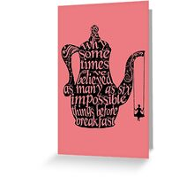 Impossible Things - Black Greeting Card