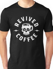 Revived By Coffee Unisex T-Shirt