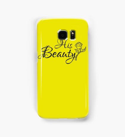 His Beauty  Samsung Galaxy Case/Skin