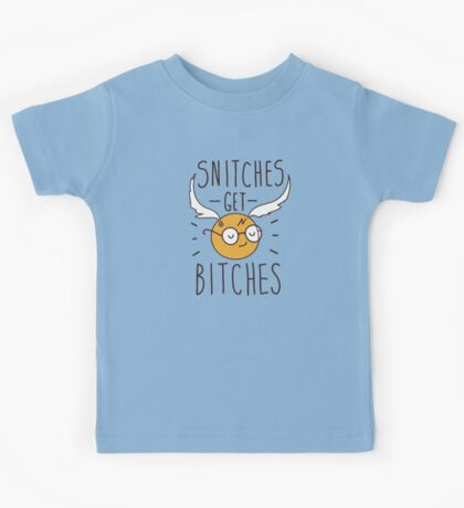 Snitches get bitches Kids Tee
