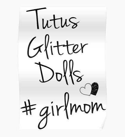 Girl Mom #girlmom Poster