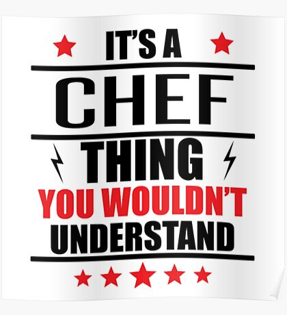 It's A Chef Thing Funny Chef Shirts Poster