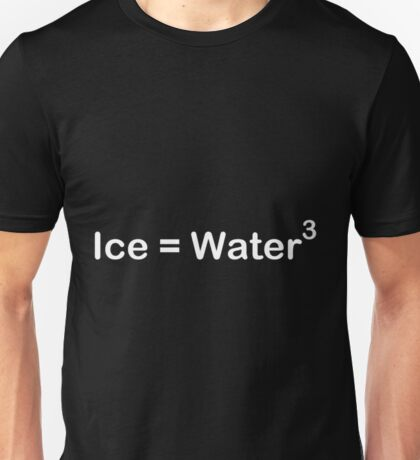 Ice Equals Water Cubed - Word Version Chemistry Shirt Unisex T-Shirt