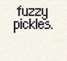 "Say, ""fuzzy pickles."" Hoodie"