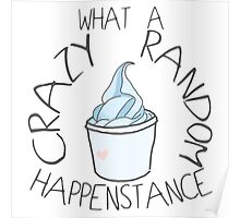 """Crazy Random Happenstance"" Dr Horrible Poster"