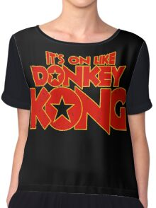 It's on like Kong! Chiffon Top