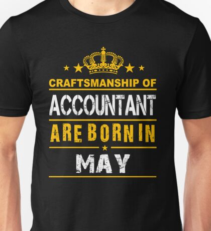 Great Accountant born in May Unisex T-Shirt