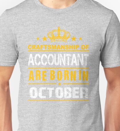 Accountant born in October Unisex T-Shirt