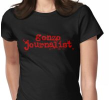 Gonzo Journalist Womens Fitted T-Shirt
