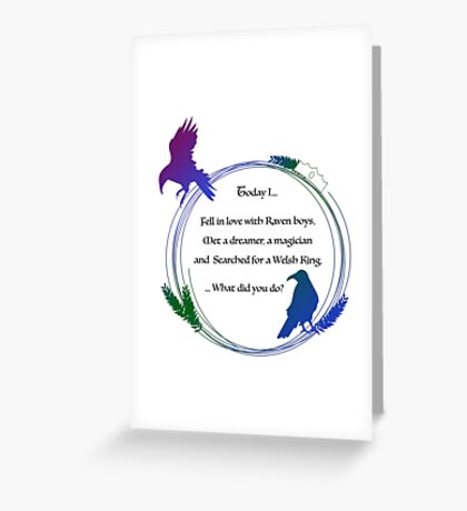 Search for the Raven King Greeting Card