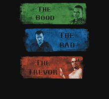 The Good the Bad The Trevor Gta 5 T-Shirt