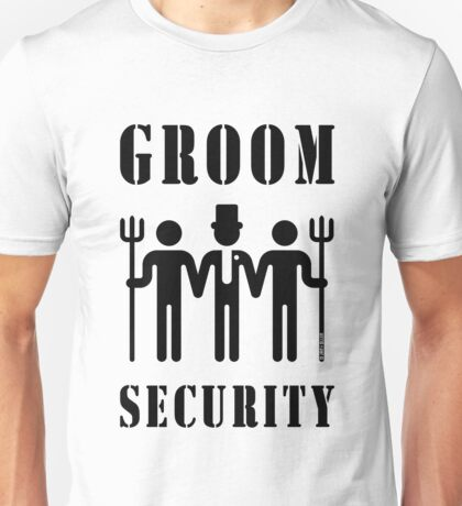 Groom Security (Bachelor Party / Stag Night / Black) Unisex T-Shirt