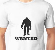 Bigfoot Wanted Unisex T-Shirt