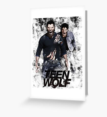 TEEN WOLF LOST YOUR MIND Greeting Card