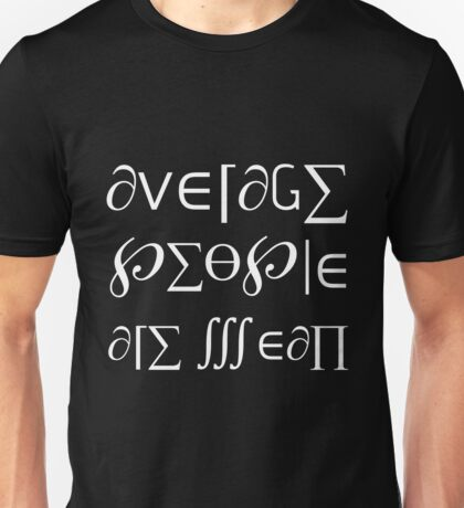 Average People are Mean Chalk Board Variant Unisex T-Shirt