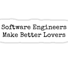 Software Engineers Make Better Lovers Sticker