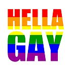 HELLA GAY by slitheenplanet