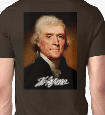 Thomas Jefferson,  American, Founding Father, principal author, Declaration of Independence Unisex T-Shirt