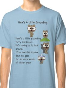 Groundhog Day In Canada Classic T-Shirt