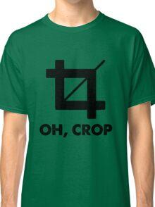 Oh Crop Classic T-Shirt