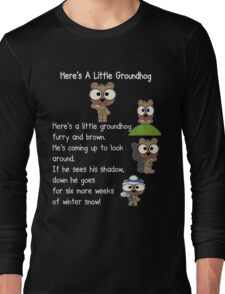 Happy Groundhog Day In Canada Long Sleeve T-Shirt