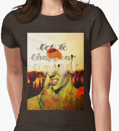 How To Disappear Completely Womens Fitted T-Shirt
