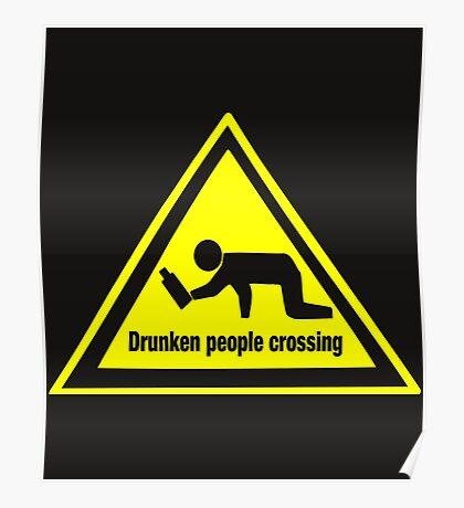 Drunken People Crossing Funny Drinking  Poster