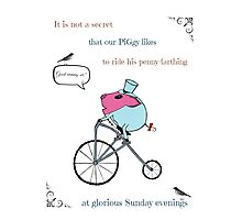 PiGgy riding a penny-farthing Photographic Print
