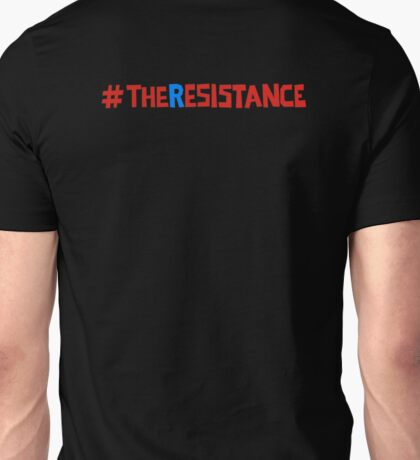 the resist-ance Unisex T-Shirt