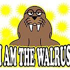 I AM THE WALRUS by JamesChetwald