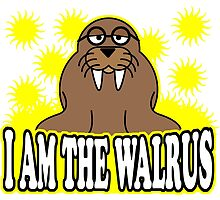 I AM THE WALRUS by JamesChetwald