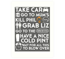 SHAUN OF THE DEAD THE PLAN TO TO LIST Art Print