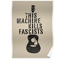 This Machine Kills Fascists Poster