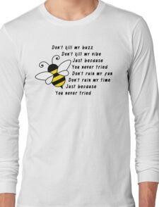 Lyrics - don't kill my buzz Long Sleeve T-Shirt