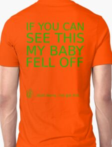 If you can see this my baby fell off ... (green print) T-Shirt
